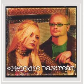 A Melodic Daydream - A Melodic Daydream