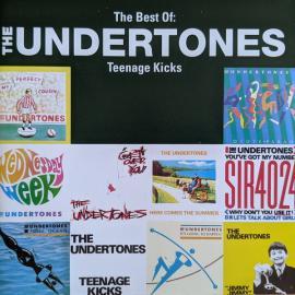 The Best Of: The Undertones - Teenage Kicks - The Undertones