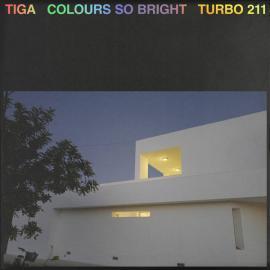 Colours So Bright - Tiga