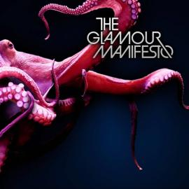 The Glamour Manifesto - The Glamour Manifesto