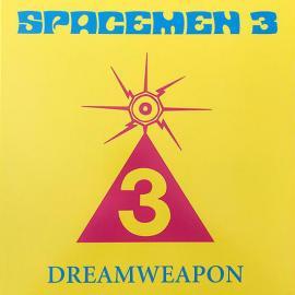 Dreamweapon - Spacemen 3