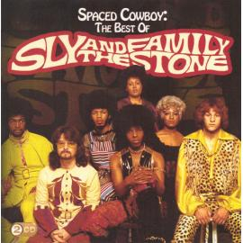 Spaced Cowboy: The Best Of Sly And The Family Stone - Sly & The Family Stone