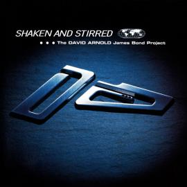 Shaken And Stirred (The David Arnold James Bond Project) - David Arnold