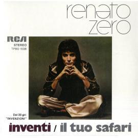 Inventi / Il Tuo Safari - Renato Zero