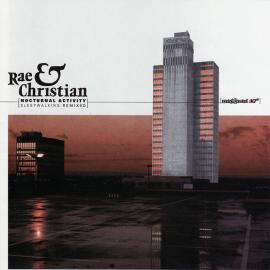 Nocturnal Activity (Sleepwalking Remixed) - Rae & Christian