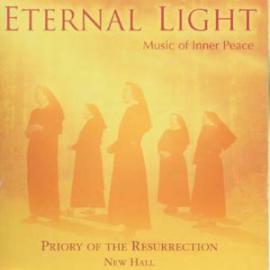 Eternal Light - Music Of Inner Peace - Priory Of The Resurrection