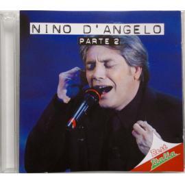 Nino D'Angelo - Parte 2 - Nino D'Angelo