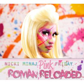 Pink Friday: Roman Reloaded - Nicki Minaj