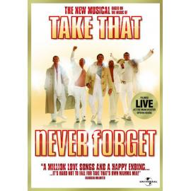 Never Forget (The New Musical Based On The Music Of Take That) - Cast Of Never Forget The Musical