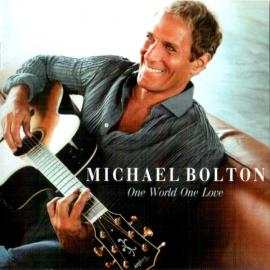 One World One Love - Michael Bolton
