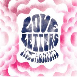 Love Letters - Metronomy
