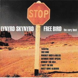 Free Bird - The Very Best - Lynyrd Skynyrd