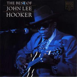 The Best Of John Lee Hooker - John Lee Hooker