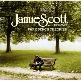 Park Bench Theories - Jamie Scott & The Town