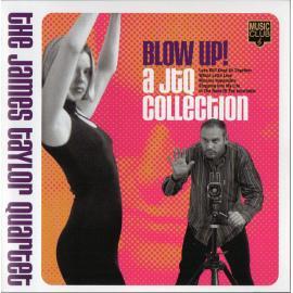 Blow Up! A JTQ Collection - The James Taylor Quartet