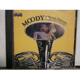 Moody And The Brass Figures - James Moody