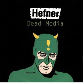 Dead Media - Hefner