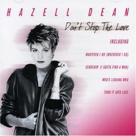 Don't Stop The Love - Hazell Dean