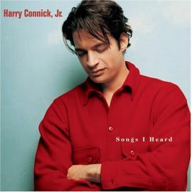 Songs I Heard - Harry Connick, Jr.