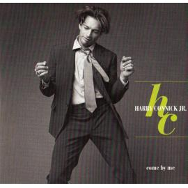 Come By Me - Harry Connick, Jr.