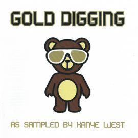 Gold Digging - As Sampled By Kanye West - Various Production