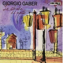 """Le Strade Di Notte (10"""") (Rsd 2019) - GIORGIO GABER"""