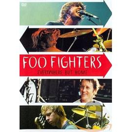 EVERYWHERE BUT HOME -DVD- - FOO FIGHTERS