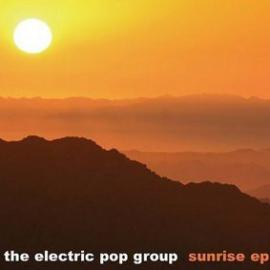 Sunrise EP - The Electric Pop Group