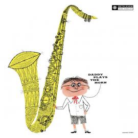 Daddy Plays The Horn - Dexter Gordon