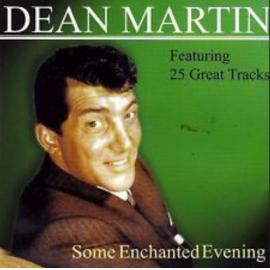 Some Enchanted Evening - Dean Martin