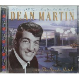 An Evening Of Music, Laughter And Hard Liquor (Live At The Sands Hotel) - Dean Martin