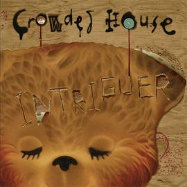 Intriguer - Crowded House