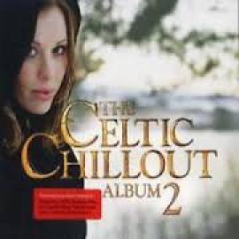 The Celtic Chillout Album 2 - Ryan & Rachel O'Donnell