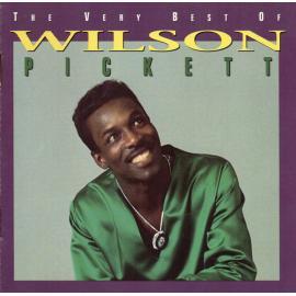 The Very Best Of Wilson Pickett - Wilson Pickett