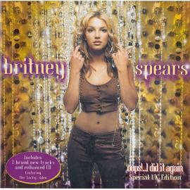 Oops!...I Did It Again (Special UK Edition) - Britney Spears