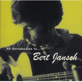 An Introduction To... Bert Jansch - Bert Jansch