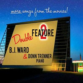 Double Feature 2: More Songs From The Movies! - B.J. Ward