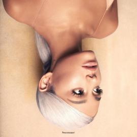 Sweetener - Ariana Grande