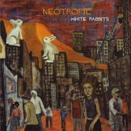 White Rabbits - Neotropic
