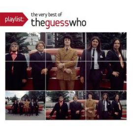 Playlist: The Very Best Of The Guess Who - The Guess Who
