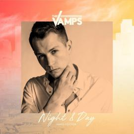 Night & Day (James Day Edition) - The Vamps