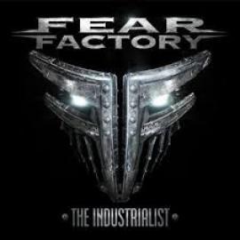The Industrialist - Fear Factory