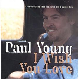 I Wish You Love - Paul Young