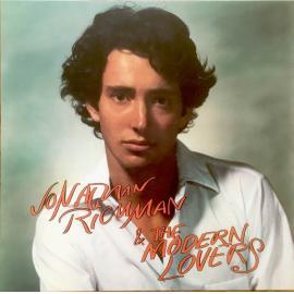 Jonathan Richman & The Modern Lovers - Jonathan Richman & The Modern Lovers