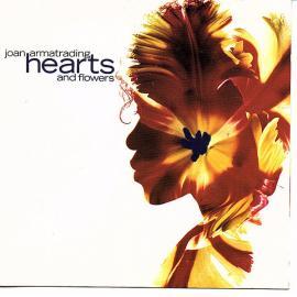 Hearts And Flowers - Joan Armatrading