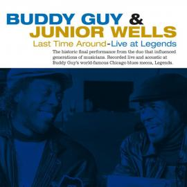 Last Time Around - Live At Legends - Buddy Guy