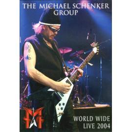 World Wide Live 2004 - The Michael Schenker Group