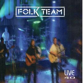Live 40 - Folk Team