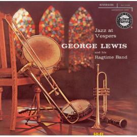 Jazz At Vespers - George Lewis' Ragtime Band