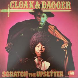 Cloak & Dagger - The Upsetter